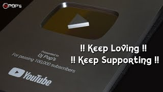 Dj Pops Official | Unboxing Silver Play Button 2018 | YouTube Creator Award