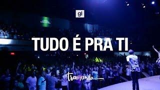 Tudo é pra ti (All about you) | Geração Livre