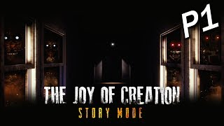 The Joy of Creation: Story Mode Part 1 - 睡房 [附中文字幕]