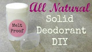 Homemade Natural Deodorant- Melt Proof Recipe!