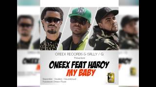 Oneex feat Haroy - My baby