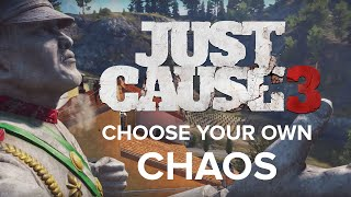 Choose Your Own Chaos - Just Cause 3