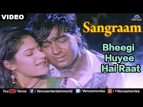 Xxx Mp4 Bheegi Huyee Hai Raat Full Video Song Sangraam Ajay Devgan Ayesha Jhulka Romantic Hindi Song 3gp Sex