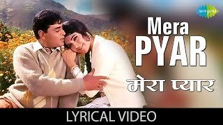 Mera pyar bhi tu hai with Lyrics| मेरा प्यार भी तू है गाने के बोल | Saathi | Vyjantimala & Rajendra