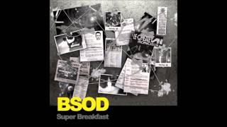 Super Breakfast - BSOD [Original Mix]