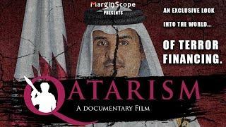Qatarism: A Documentary Film Exposing Qatar