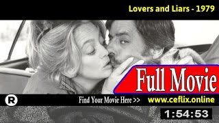 Lovers and Liars (1979) Full Movie Online