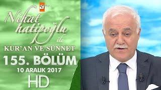 Nihat Hatipoğlu ile Kur'an ve Sünnet - 10 Aralık 2017