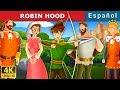 Robin Hood   Robin Hood Story in Spanish   Cuentos De Hadas Españoles