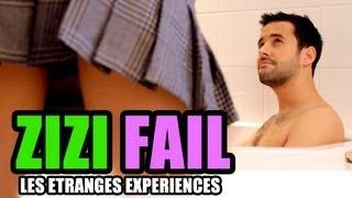 ZIZI FAIL - Les étranges expériences