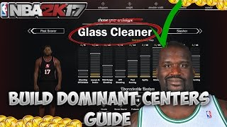 NBA 2K17 BEST CENTER BUILD DOMINANT POSITION ! ALL ATTRIBUTES ! GET REBOUNDS ! FULLY EXPLAINED !