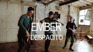 Despacito - Luis Fonsi / Justin Bieber Violin Cello Cover Ember Trio