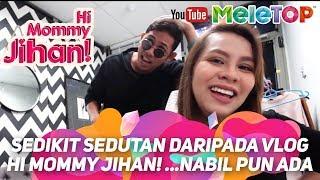 Sedikit sedutan daripada vlog Hi Mommy Jihan! ...Nabil pun ada | Jihan Muse & Ungku Hariz