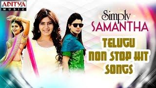 Simply Samantha Telugu Hit Songs    Jukebox