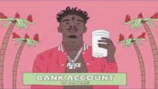21 Savage- Bank Account (Clean Edit)
