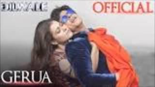 Gerua - Shah Rukh Khan | Kajol | Dilwale | Pritam | SRK Kajol Full AUDIO Song