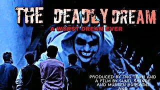 The Daedly Dream Full Movie [HD]   Horror Short Flim   TNG