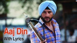 Aaj Din Chadheya (Full Lyrical Song) | Love Aaj Kal | Saif Ali Khan & Deepika Padukone