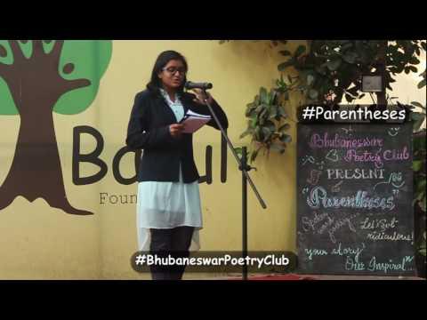 Parentheses 1.0 | Sweta Mishra | Bhubaneswar Poetry Club