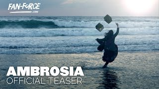 Ambrosia (2015) Official Teaser 2 FanForce