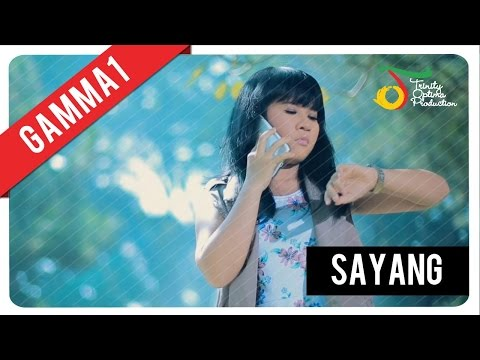 Gamma1 - Sayang | Official Video Clip