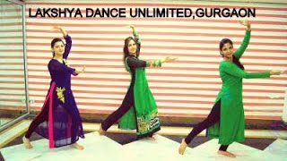 Sun Sathiya  ABCD 2 ( Indian Classical style ) Dance  by Lakshya dance unlimited Gurgaon