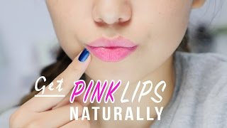 Get Pink Lips Naturally | 2 Easy Ways