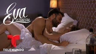 Eva la Trailera | Capítulo 22 | Telemundo Novelas