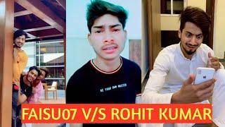 Faisu07 V/S Rohit Kumar Best Tik Tok Video 💯💯💯 || Funny ||