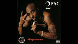All Eyez On Me Full Album BY TUPAC
