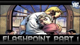 จักรวาลที่แตกต่างโลกที่เปลี่ยนไป![Flashpoint Part1]comic world daily