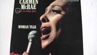Carmen Mcrae  Woman Talk
