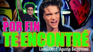 Lionel Ferro Ft Agus Bernasconi - Por Fin Te Encontre #CoverDeLioYAgus