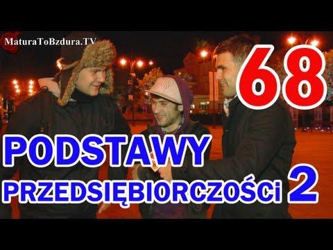watch PODSTAWY PRZEDSIĘBIORCZOŚCI (CZĘŚĆ 2) - odc. #68
