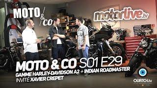 MOTO & CO S01E29 - Les Harley-Davidson A2 + Indian Roadmaster