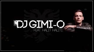 DJ Gimi-O feat. Halit Haliti - Xhamadani i Rugoves