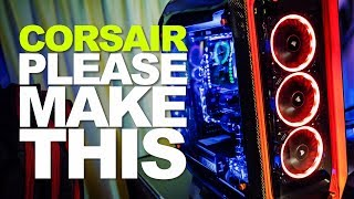 Amazing Corsair Cases and Accessories -- Do You Want Them? Let Corsair Know!