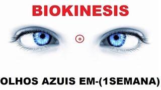 Olhos Azuis-(1SEMANA)-Biokinesis