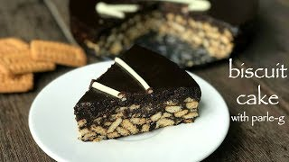 biscuit cake recipe | no bake biscuit cake | chocolate biscuit cake with parle-g