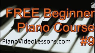 Free Beginner Piano Lessons - Lesson 9 - Basic Rhythm - Quarter, Half and Whole Notes