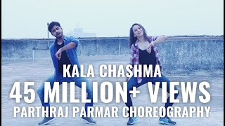 Kala Chashma dance choreography | Baar baar dekho movie | dance video | Parthraj Parmar |