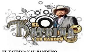 EL KATRINA Y SU BANDEÑO - 4 MILPAS