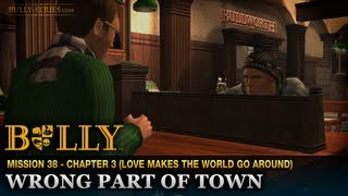 Wrong Part of Town - Mission #38 - Bully: Scholarship Edition