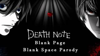 Blank Page {Cover} ~ Death Note Blank Space Parody
