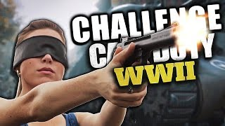 COD WW2 IMPOSSIBLE BLINDFOLDED CHALLENGE!! (COD WII Challenges)