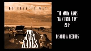 The Mary Kanes - La Ciencia Gay (album completo)