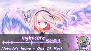 Nightcore - [Nobody's home]