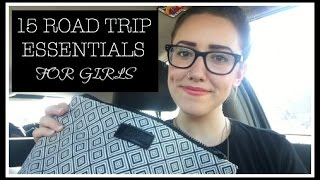 15 ROAD TRIP ESSENTIALS FOR GIRLS