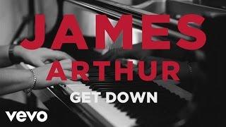 James Arthur  Get Down Acoustic