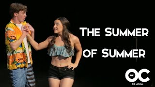 """The O.C.: The Musical (Part 4) """"The Summer of Summer"""" / """"Welcome To The O.C., Bitch"""""""